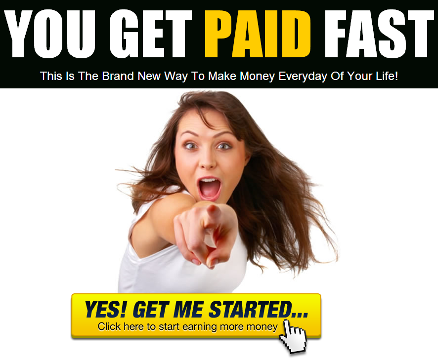 You Get Paid Fast Sign Up